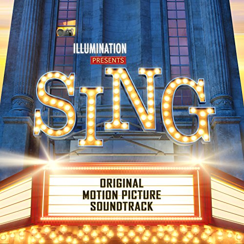 Sing (Original Motion Picture Soundtrack) from UNIVERSAL INT. MUSIC