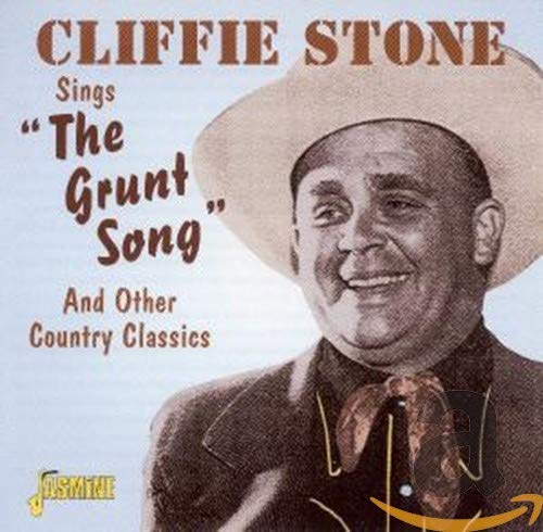 Sings the Grunt Song and Other Country Classics from Jasmine Records
