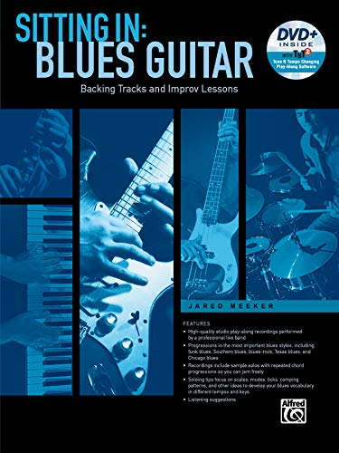 Sitting In -- Blues Guitar: Backing Tracks and Improv Lessons (Book & DVD-ROM) from Alfred Music