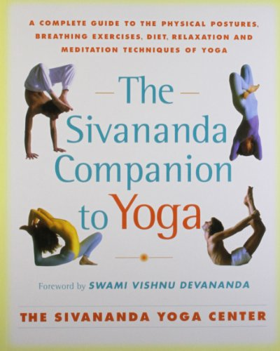 The Sivananda Companion to Yoga from Atria Books