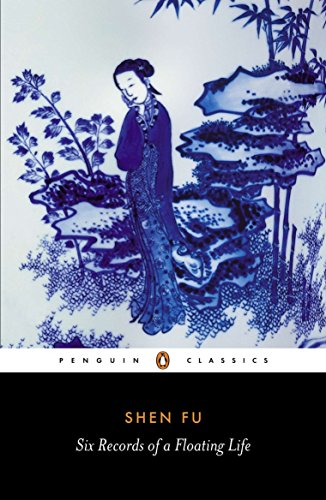 Six Records of a Floating Life (Classics) from Penguin Classics