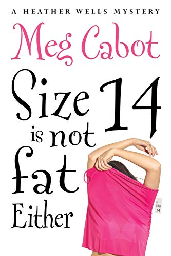 Size 14 is Not Fat Either (Heather Wells) from Pan