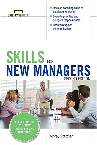 Skills for New Managers (Briefcase Books) from McGraw-Hill Education