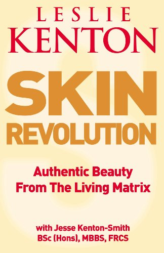 Skin Revolution: Authentic beauty from the living matrix: Smooth, Firm Skin Forever from Vermilion