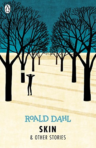 Skin and Other Stories (Dahl Fiction) from Puffin