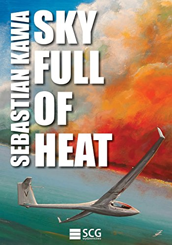 Sky Full of Heat: Passion, knowledge, experience from Createspace