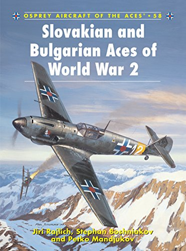 Slovakian and Bulgarian Aces of World War 2 (Aircraft of the Aces) from Osprey Publishing