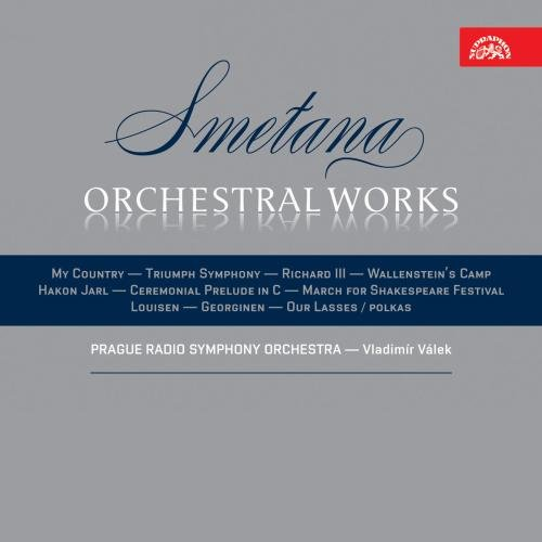Smetana: Orchestral Works, My Country, Hakon Jarl, Wallenstein's Camp, Triumph Symphony