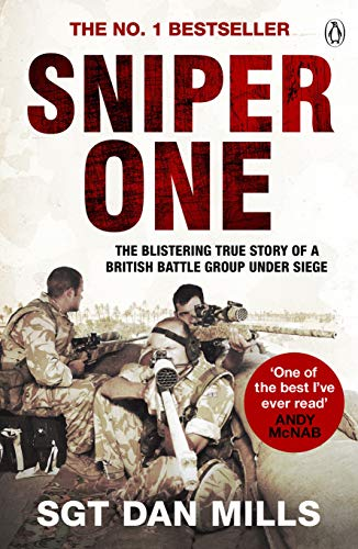 Sniper One: 'The Best I've Ever Read' – Andy McNab: The Blistering True Story of a British Battle Group Under Siege from Penguin