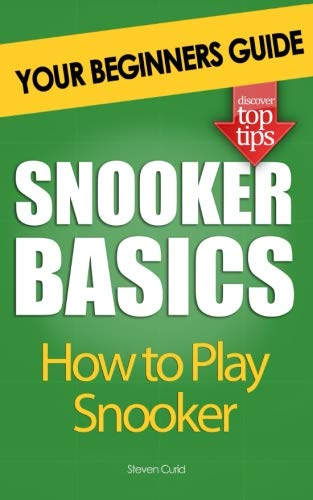Snooker Basics: How to Play Snooker from CreateSpace Independent Publishing Platform
