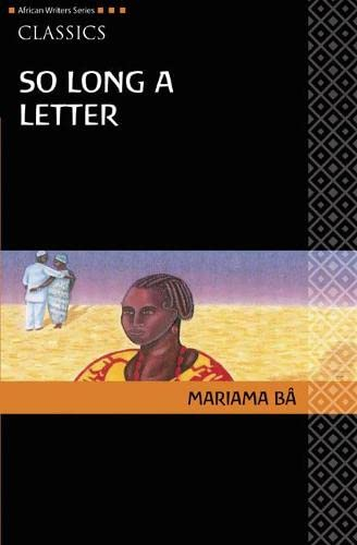 AWS Classics So Long A Letter (Heinemann African Writers Series: Classics) from Heinemann