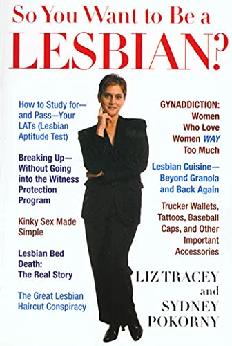 So You Want to Be a Lesbian? from St. Martin's Griffin