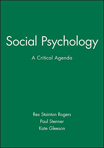 Social Psychology: A Critical Agenda from Polity Press