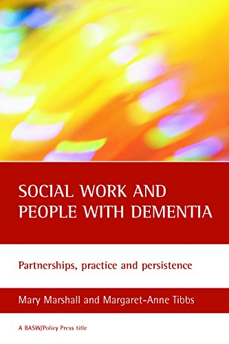 Social work and people with dementia, second edition: Partnerships, practice and persistence (BASW/Policy Press titles) from Policy Press
