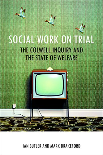 Social work on trial: The Colwell Inquiry and the State of Welfare (BASW/Policy Press titles) from Policy Press