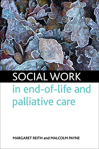 Social work in end-of-life and palliative care from Policy Press