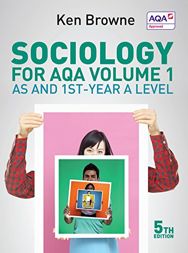Sociology for AQA, Vol. 1: AS and 1st-Year A Level from Polity Press