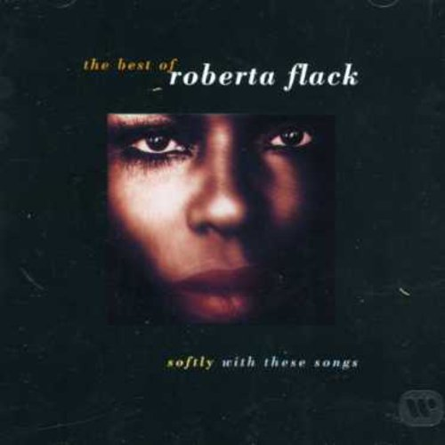 Softly With These Songs - The Best of Roberta Flack