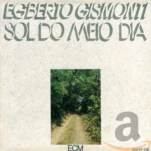 Sol Do Meio Dia from ECM RECORDS