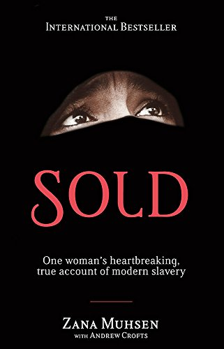 Sold: One woman's true account of modern slavery from Sphere