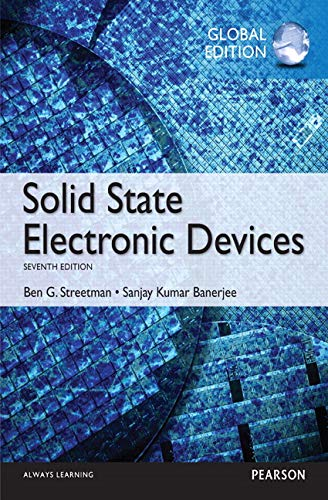 Solid State Electronic Devices, Global Edition from Pearson