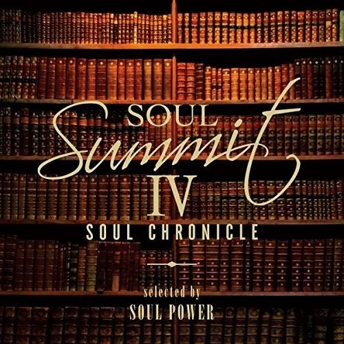 Soul Summit IV: Soul Chronicle