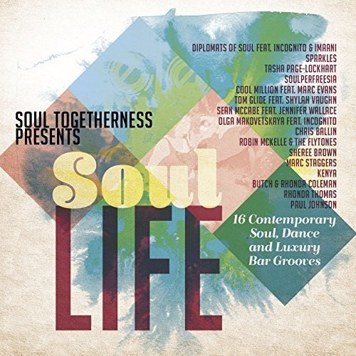 Soul Togetherness Presents Soul Life from FAMILY