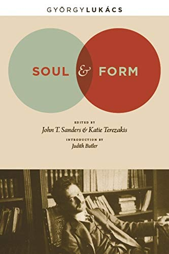 Soul and Form (Columbia Themes in Philosophy, Social Criticism, and the Arts) from Columbia University Press