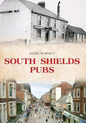 South Shields Pubs from Amberley Publishing
