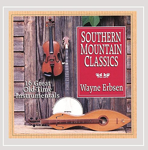 Southern Mountain Classics: 16 Great Old-Time Instrumentals