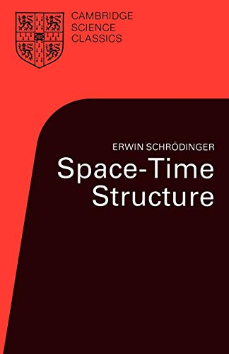 Space-Time Structure (Cambridge Science Classics) from Cambridge University Press