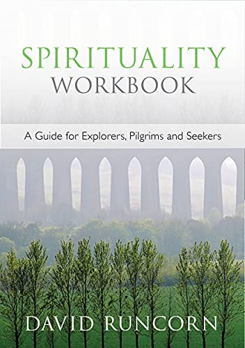 Spirituality Workbook: A Guide for Explorers, Pilgrims and Seekers (New Edition) from SPCK Publishing