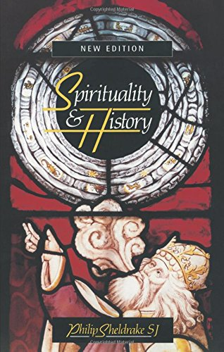 Spirituality and History: Questions of Interpretation and Method from SPCK Publishing