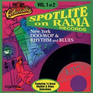 Spotlite on Rama Records, Vol. 1 from Collectables