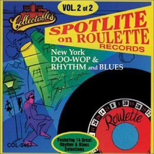 Spotlite on Roulette Records, Vol. 2 from Collectables
