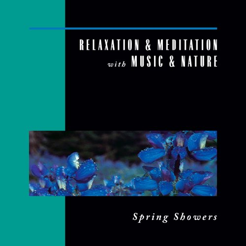 Spring Showers: Relaxation & M