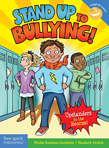 Stand Up to Bullying!: (Upstanders to the Rescue!) (Laugh & Learn) from Free Spirit Publishing Inc.,U.S.