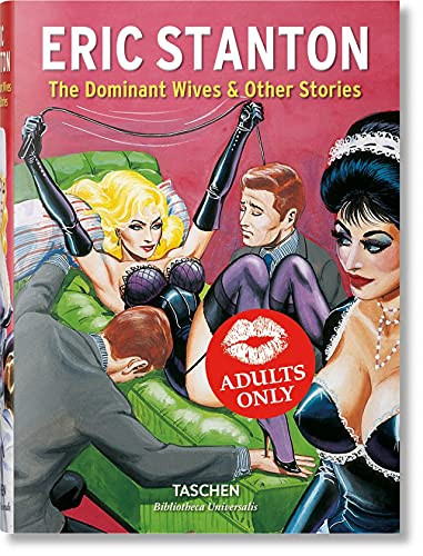 Stanton: The Dominant Wives and Other Stories: BU (Bibliotheca Universalis) from Taschen