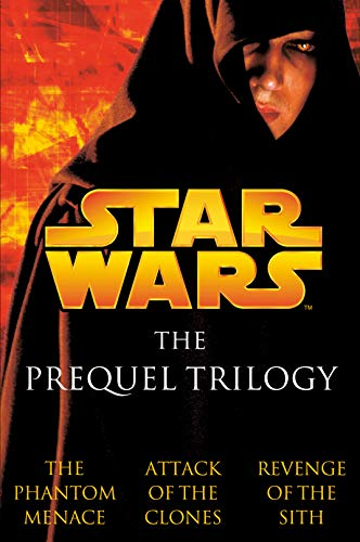 The Prequel Trilogy: Star Wars from Del Rey Books
