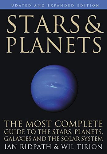 Stars and Planets: The Most Complete Guide to the Stars, Planets, Galaxies, and Solar System - Updated and Expanded Edition (Princeton Field Guides) from Princeton University Press
