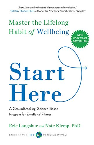 Start Here: Master the Lifelong Habit of Wellbeing from Gallery Books