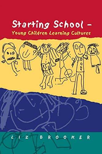 Starting School: Young Children Learning Cultures from Open University Press