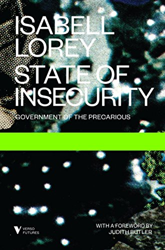 State of Insecurity: Government of the Precarious (Futures) from Verso