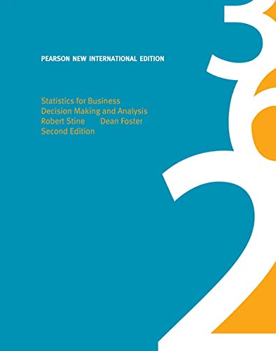 Statistics for Business: Pearson New International Edition: Decision Making and Analysis from Pearson