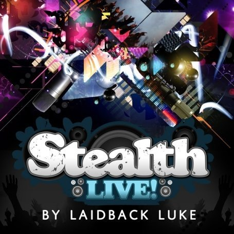 Stealth Live: Mixed By Laidback Luke