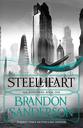 Steelheart (Reckoners 1) from Gollancz