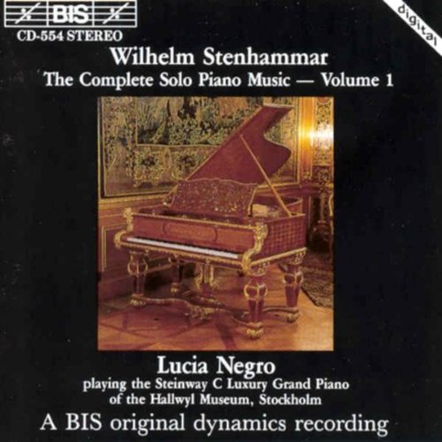 Stenhammar - Piano Music, Vol 1