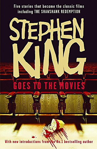 "Stephen King Goes to the Movies: Featuring Rita Hayworth and Shawshank Redemption: Featuring ""Rita Hayworth and Shawshank Redemption"", ""Hearts in ... the ""Mangler"" and ""Children of the Corn"" from Hodder Paperbacks"