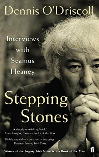 Stepping Stones: Interviews with Seamus Heaney from Faber & Faber