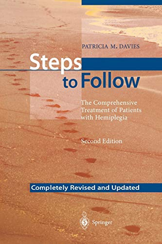 Steps to Follow: The Comprehensive Treatment Of Patients With Hemiplegia from Springer-Verlag Berlin and Heidelberg GmbH & Co. K